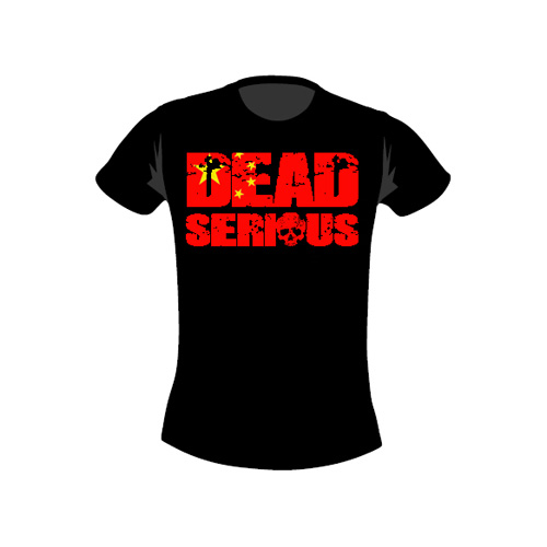 Dead Serious ® T-Shirt-China