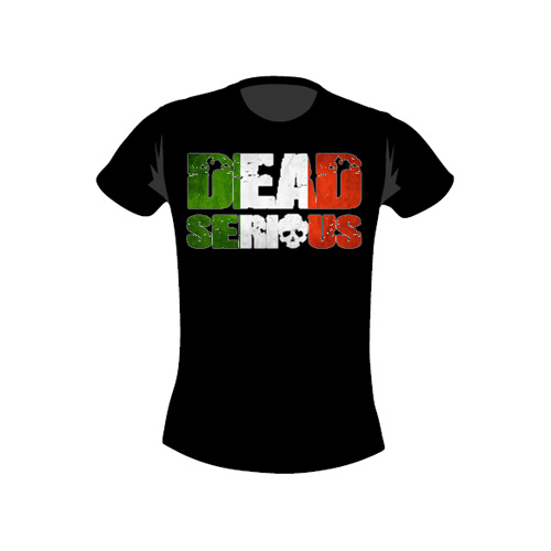 Dead Serious ® T-Shirt-Italy