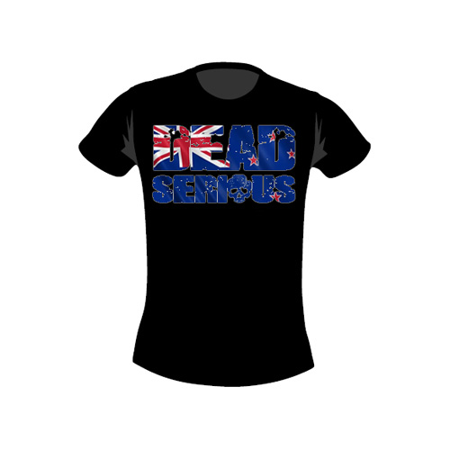 Dead Serious ® T-Shirt-New Zealand