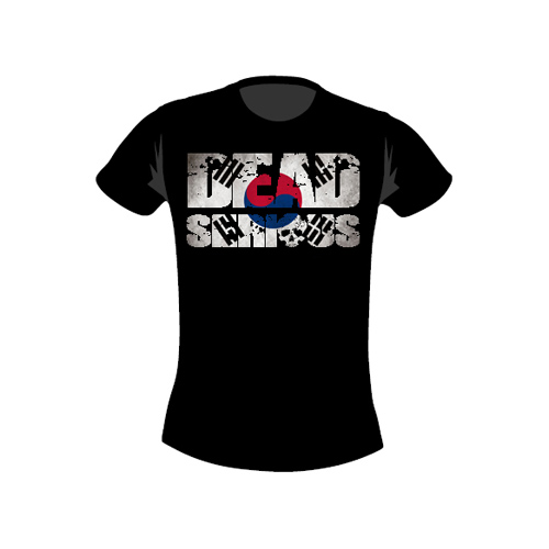 Dead Serious ® T-Shirt-South Korea